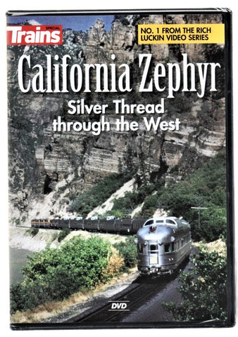 Kalmbach 15200 Trains Magazine Rich Luckin's California Zephyr DVD
