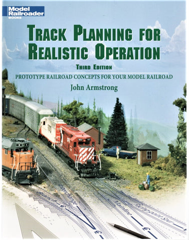 Kalmbach Model Railroader's Track Planning for Realistic Operation 3rd Edition3rd Edition by John Armstrong Book
