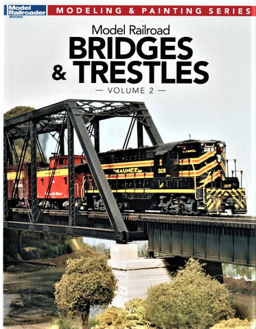 Kalmbach 12474 Model Railroader's Bridges and Trestles, Volume 2 Book