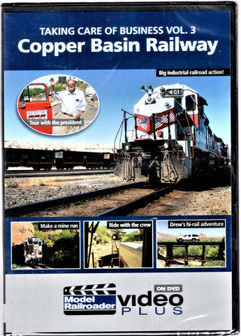 Kalmbach 15351 Taking Care of Business Vol. 3: Copper Basin Railway DVD