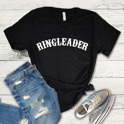 Ringleader Tee Shirt, Ringleader V-Neck, My Circus My Monkeys