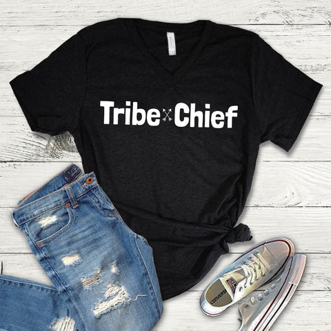 Tribe Chief Shirt, Tribe Tee Shirt, Tribe V-Neck, Tribe Mom, Mom Shirt