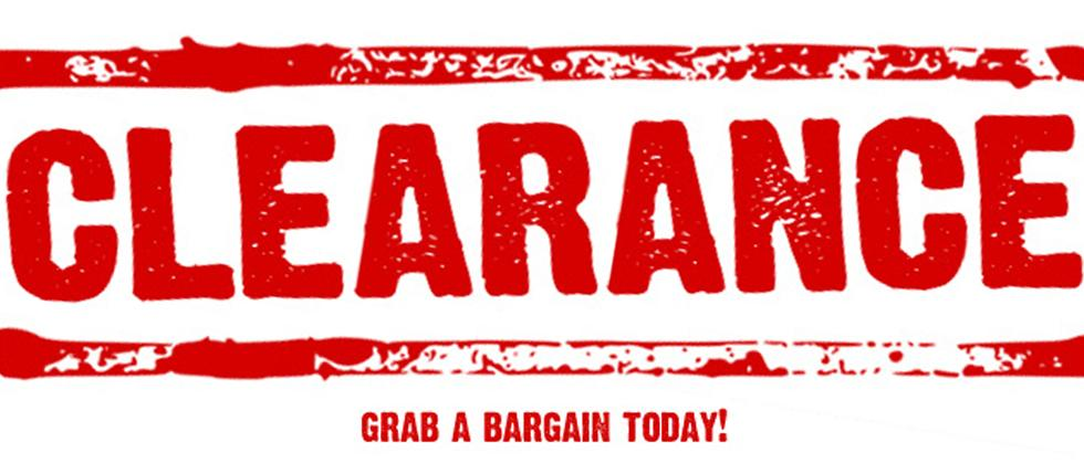 Clearance - Grab a Bargain Today!