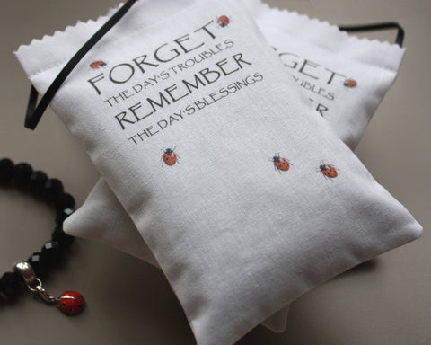 Forget the Day's Troubles Lavender Bag