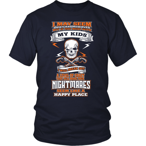 Mess with My Kids - Parent Tshirt