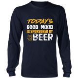 Today's Good Mood Is Sponsored By Beer Tshirt