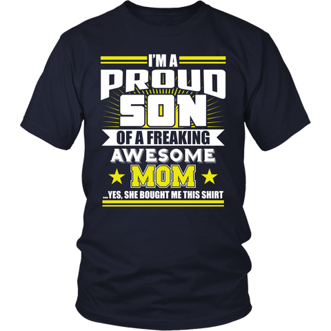 Proud Son Of A Freaking Awesome Mom Tshirt