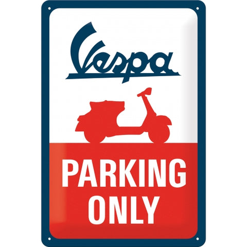 Cartello Vespa Parking Only 20x30 - Nostalgic Motor Art Merchandize