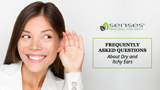 Dry and Itchy Ears FAQ