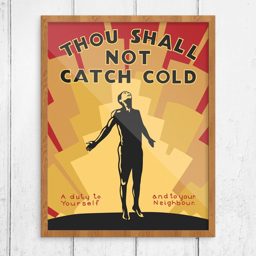Thou Shall Not Catch Cold Print