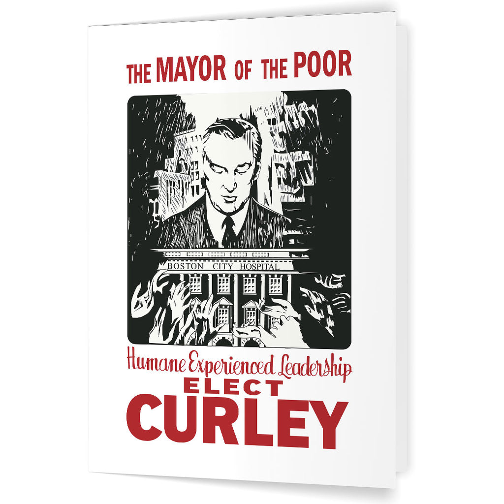 Elect James Michael Curley The Mayor of the Poor 5 x 7 Greeting Card