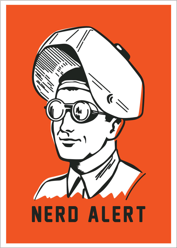 Nerd Alert Welders Mask 5 x 7 Card