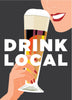 Drink Local Tasty Beer Magnet