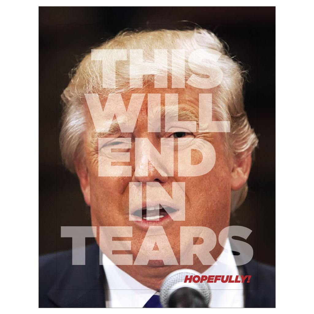 Donald Trump This Will End in Tears magnet and greeting card