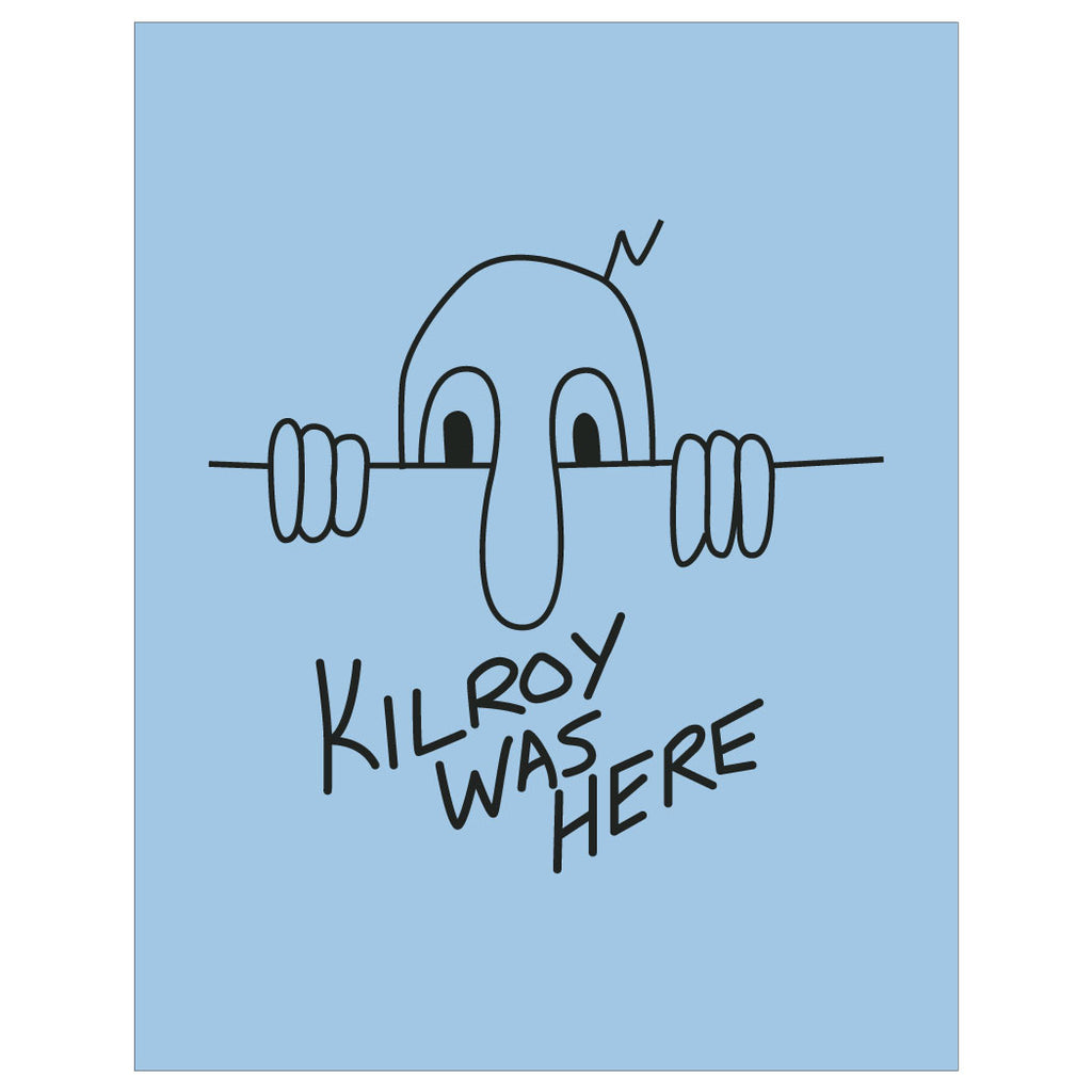 Kilroy Was Here Quincy Mass Print