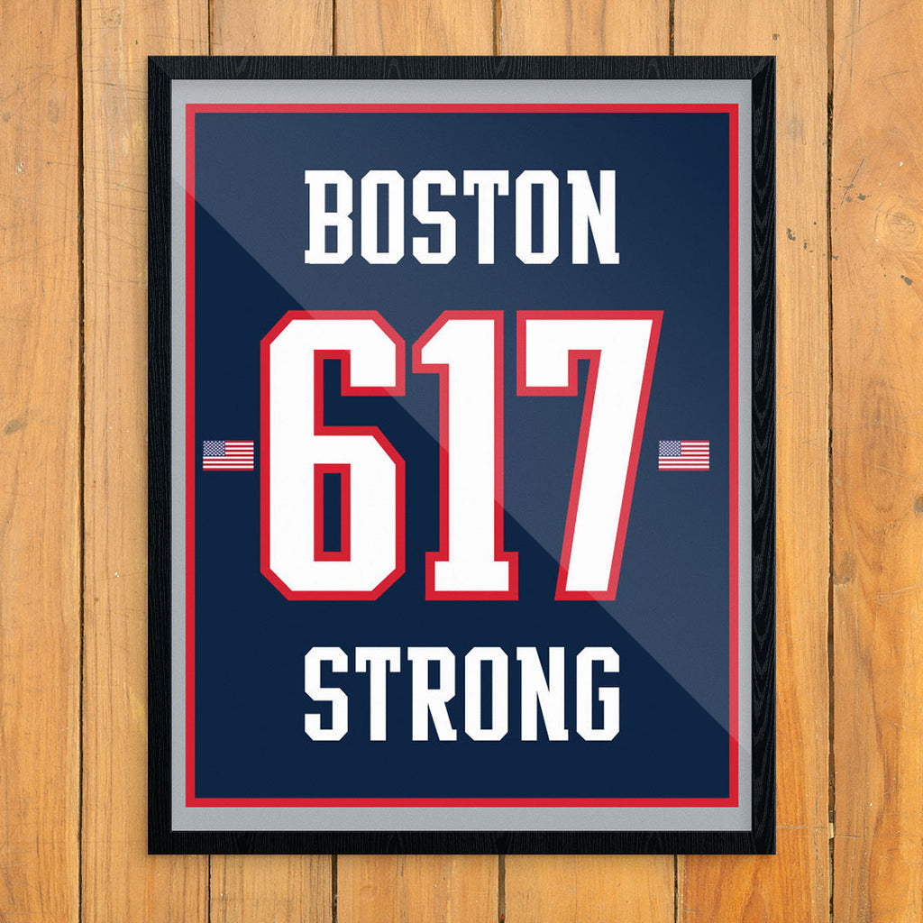 Boston 617 Strong Pats Style 11 x 14 Print