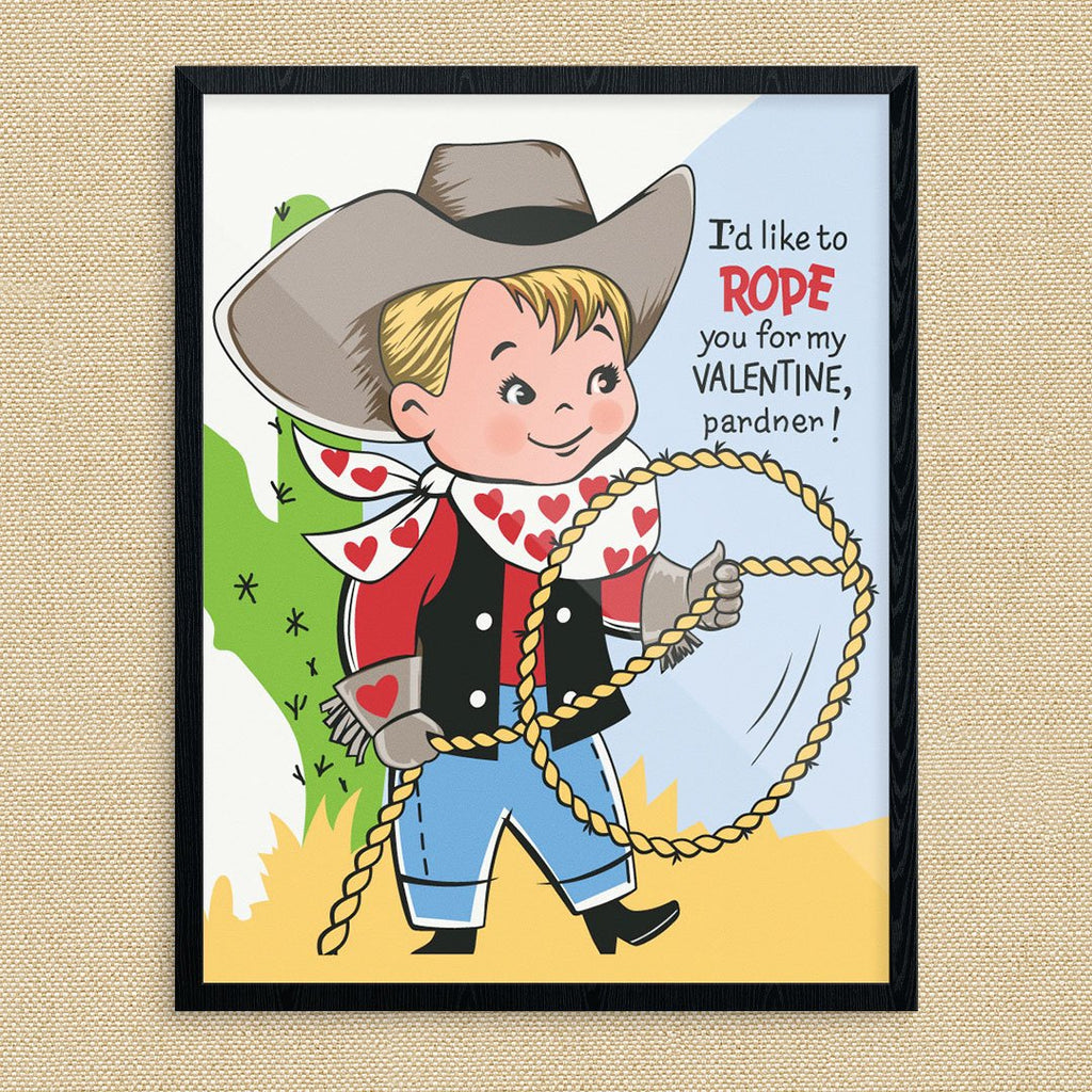 I'd Like to Rope You For My Valentine Pardner! Print