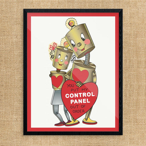 Valentine You Put My Control,Panel Out of Order Print