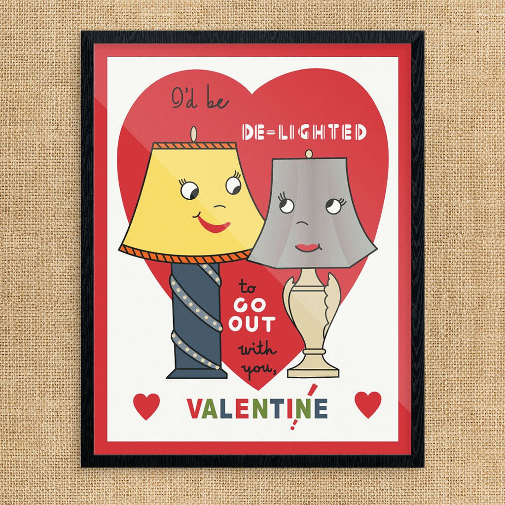 I'd Be De-lighted to Go Out With You Valentine Print