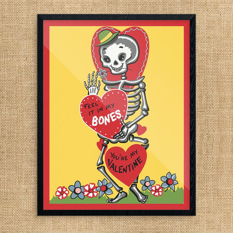 Feel It In My Bones Valentine Print