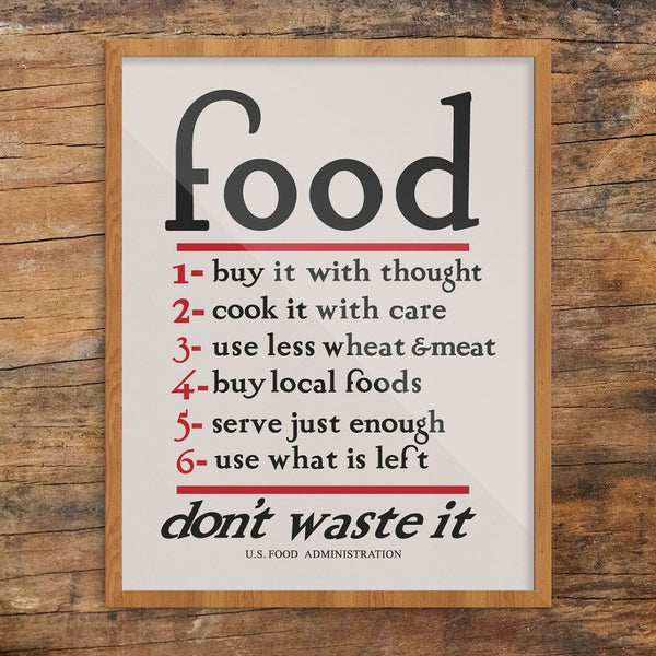 Food Don't Waste It Print