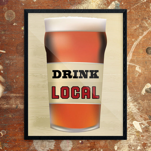 Drink Local Pint Glass 11 x 14 Print