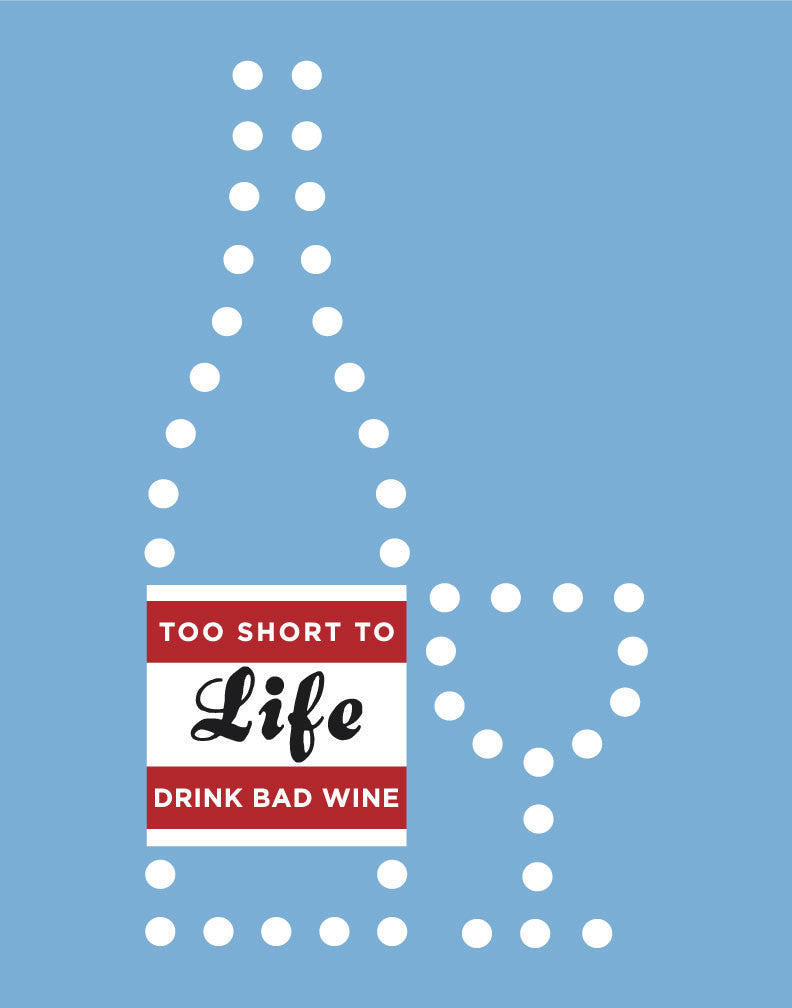 Life Is Too Short to Drink Cheap Wine Magnet