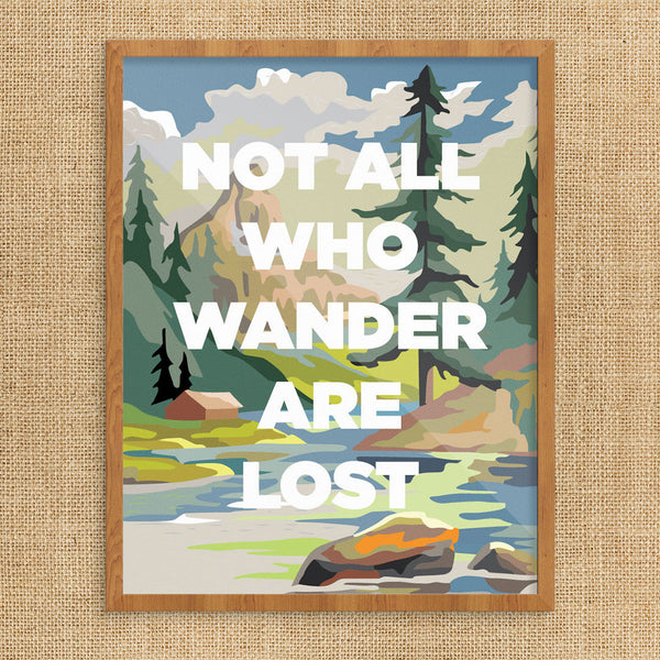 PBN Not All Who Wander Are Lost 11 x 14 Print
