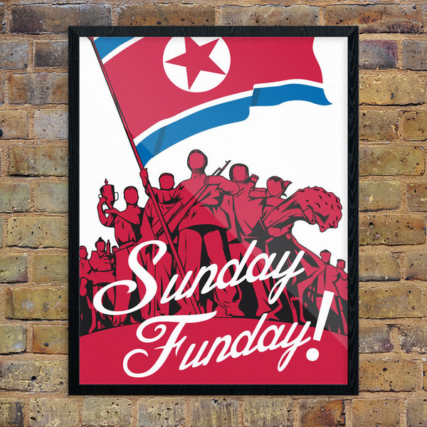 Sunday Funday North Korea Style 11 x 14 Print