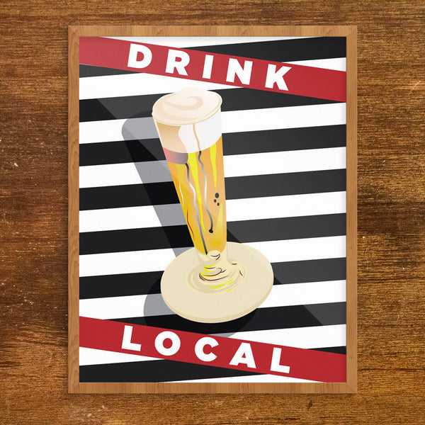 Drink Local Stripes 11 x 14 Print