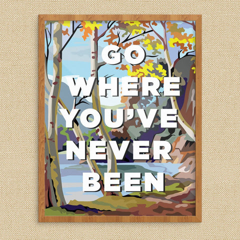 Go Where You've Never Been PBN Print