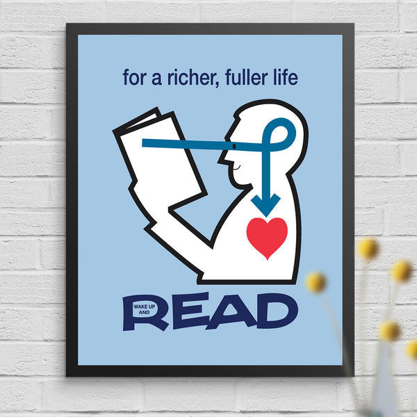 Read For A Richer Fuller Life 11 x 14 Print