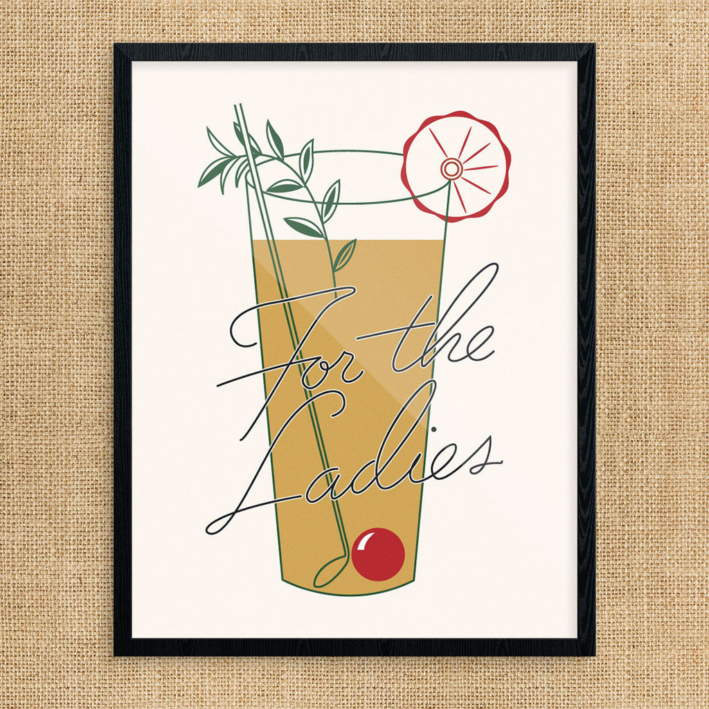Cocktails For The Ladies 11 x 14 Print