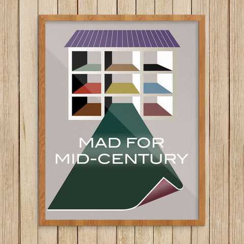 Mad For Mid-Century Modern 11 x 14 Print
