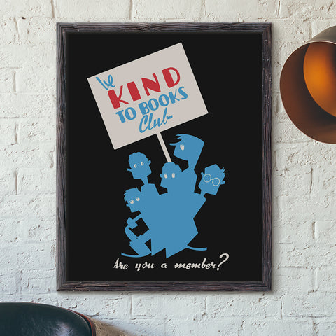 Be Kind to Books Club Print