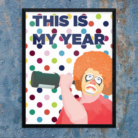 This Is My Year Sad Drinking Clown 11 x 14 Print