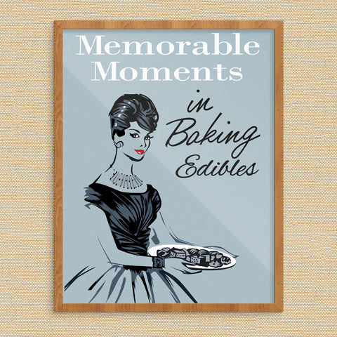 Memorable Moments in Baking Edibles 11 x 14 Print