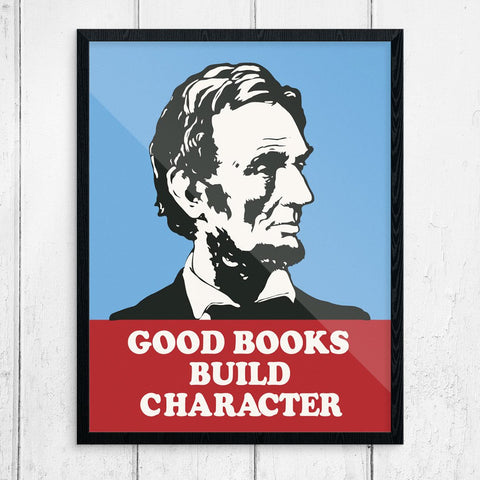 Abraham Lincoln Good Books Build Character Print