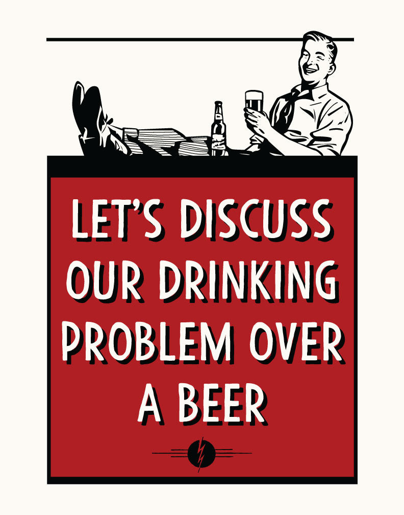 Let's Discuss Our Drinking Problem Over A Beer Magnet