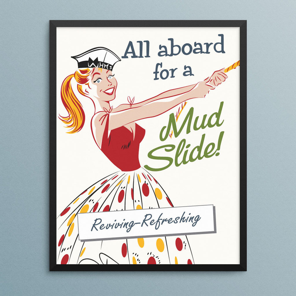All Aboard for a Mudslide 11 x 14 Print