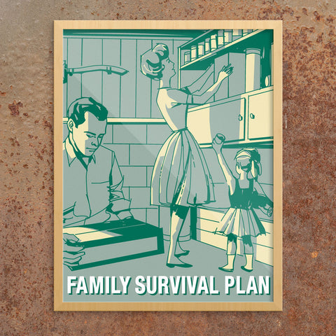 Family Survival Plan 11 x 14 Print