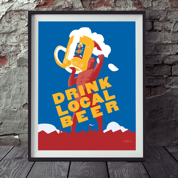 Drink Local Beer Giant 11 x 14 Print
