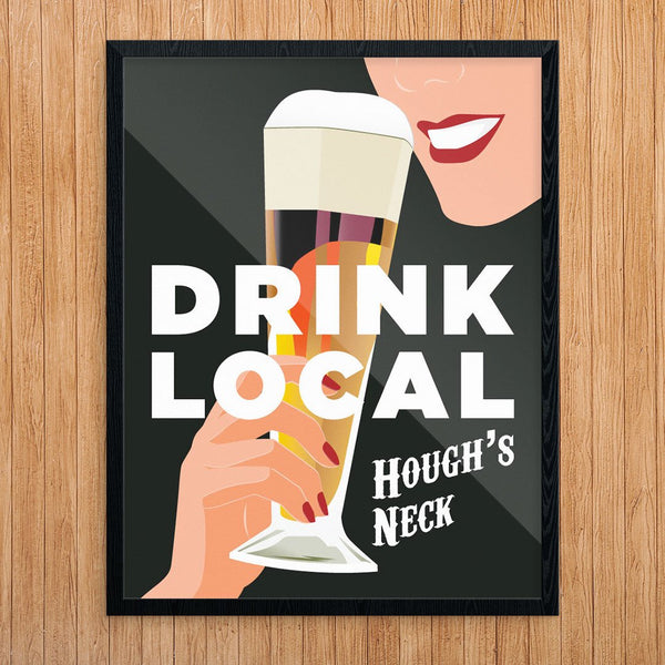 Drink Local Houghs Neck Tasty Beer Print