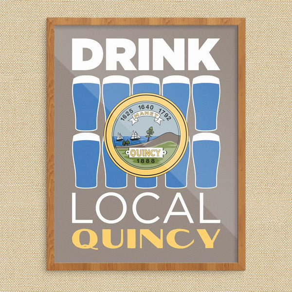 Drink Local Beer Glasses Quincy Print