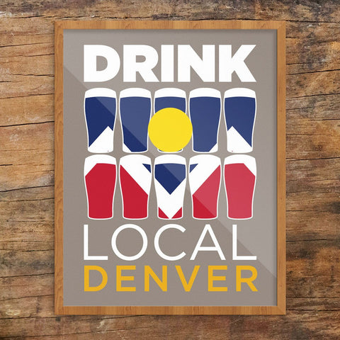 Drink Local Glasses Denver Print