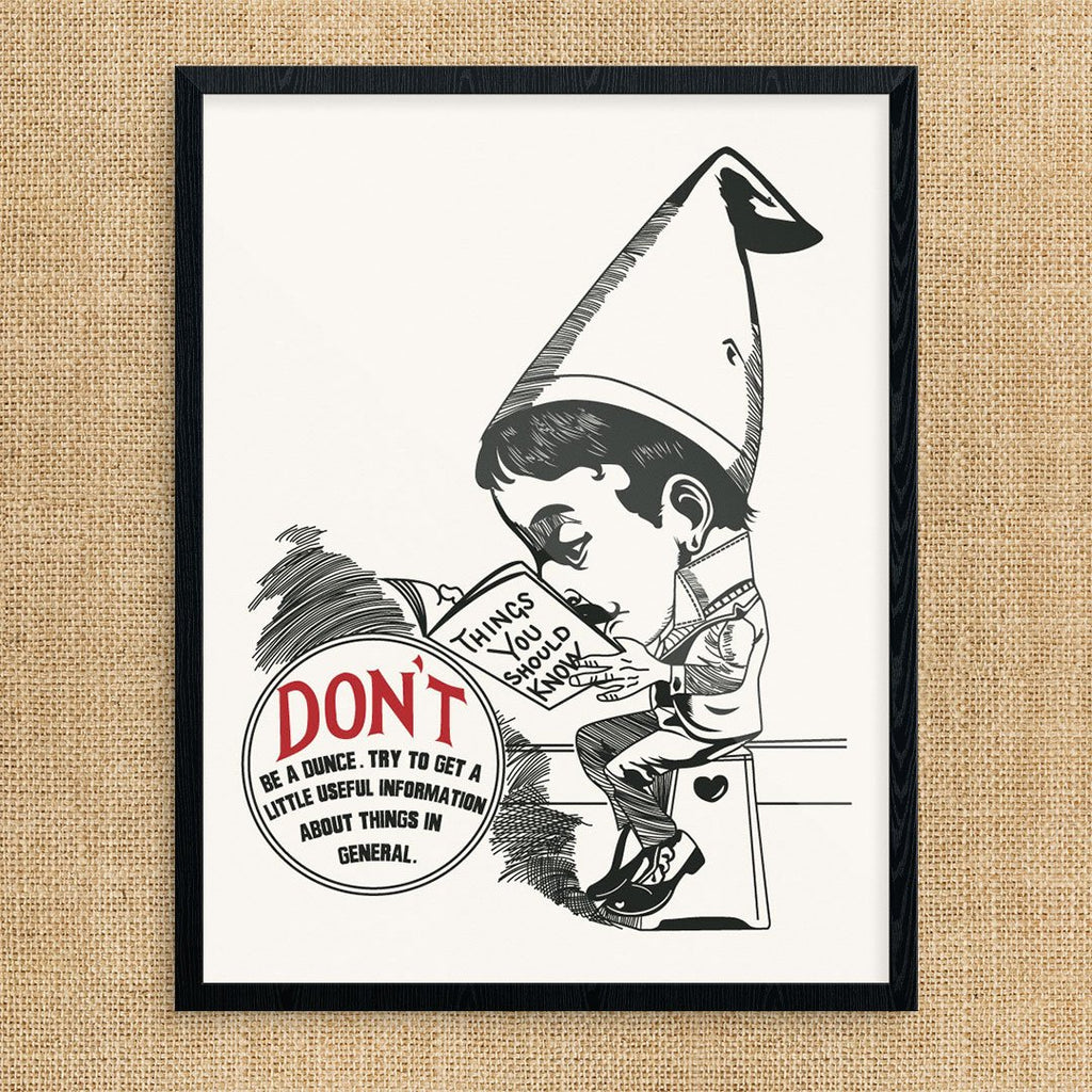Don't Be A Dunce Print