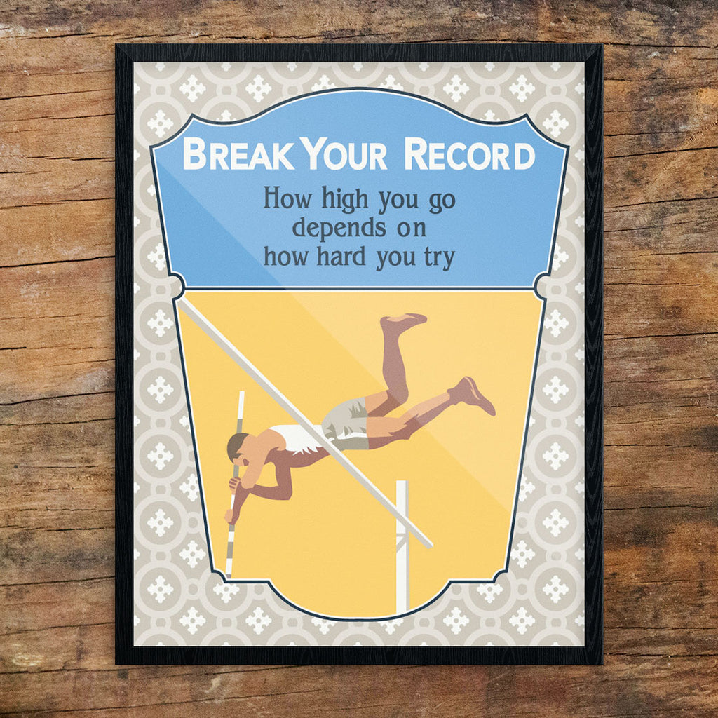 Break Your Record Motivational Poster 11 x 14 Print