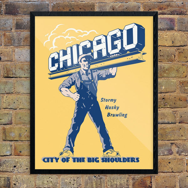 Chicago City of Big Shoulders Print