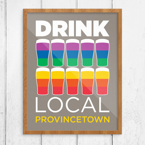 Drink Local Provincetown Diversity Flag Print