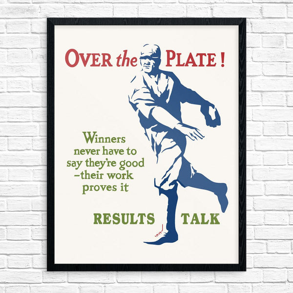 Over the Plate Results Talk Mather & Co Motivational Baseball Print